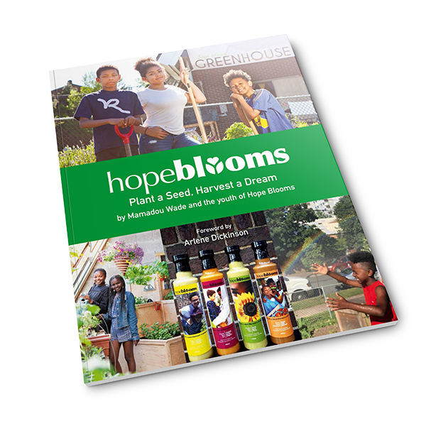 Hope Blooms: <br>Plant a Seed, Harvest a Dream